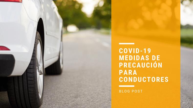 COVID 19: Medidas de precaución para conductores